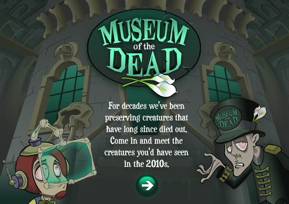 Enter the Museum of the Dead