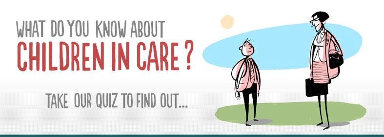 Children in care Quiz